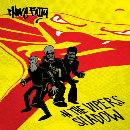 Album artwork of In The Vipers Shadow by Prince Fatty